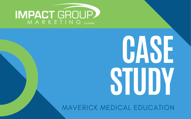 Maverick Medical Education Needed Cutting-Edge Results – We Delivered